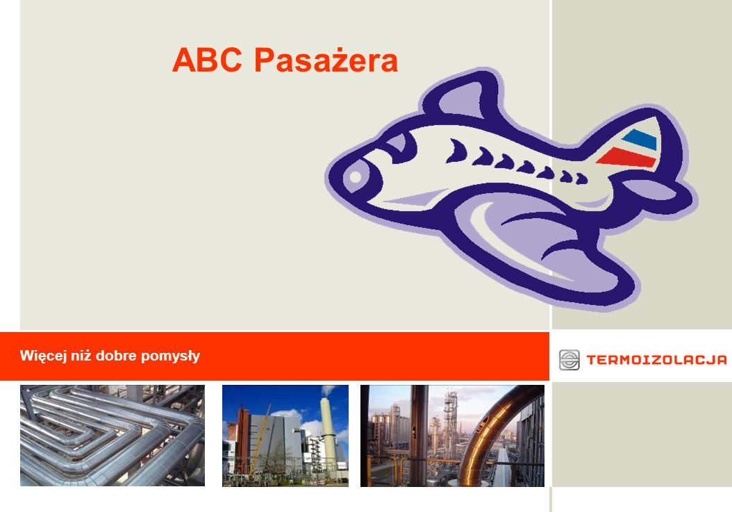 ABC Pasażera Więcej niż dobre pomysły