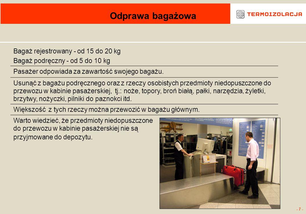 Odprawa bagażowa Bagaż rejestrowany - od 15 do 20 kg