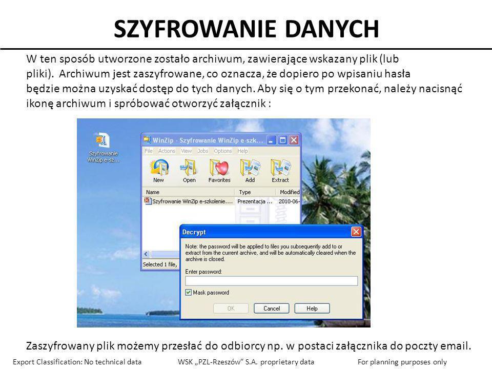 SZYFROWANIE DANYCH W ten sposób utworzone zostało archiwum, zawierające wskazany plik (lub.