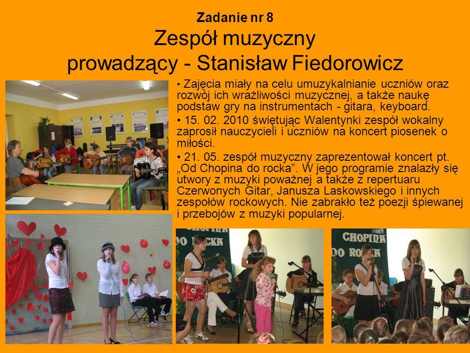 Zadanie nr 8 Zespół muzyczny prowadzący - Stanisław Fiedorowicz