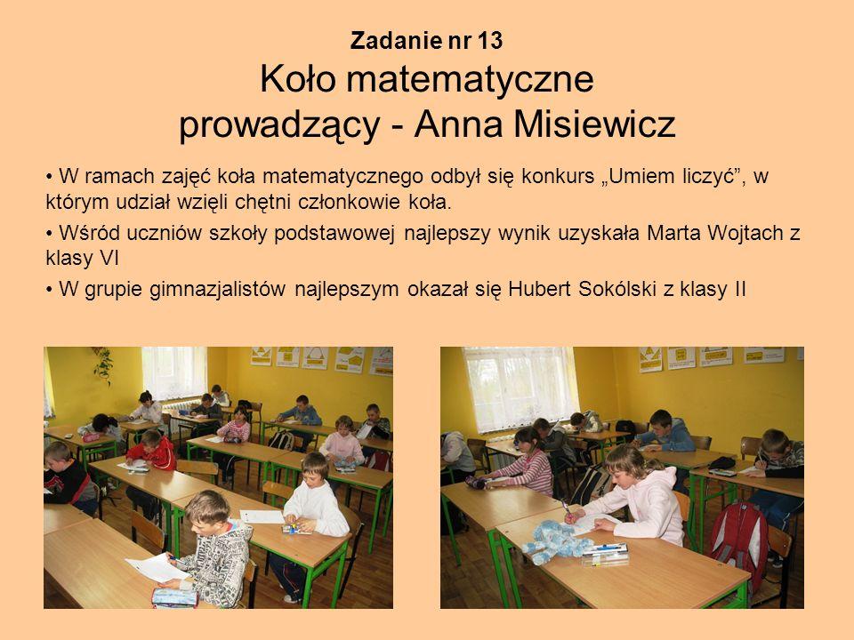 Zadanie nr 13 Koło matematyczne prowadzący - Anna Misiewicz