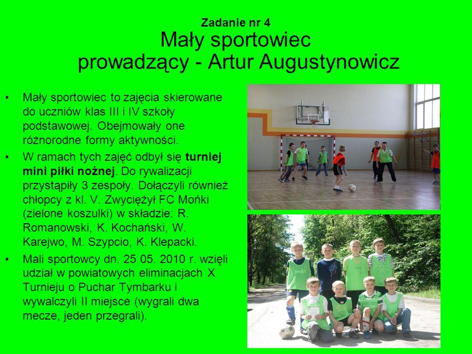 Zadanie nr 4 Mały sportowiec prowadzący - Artur Augustynowicz