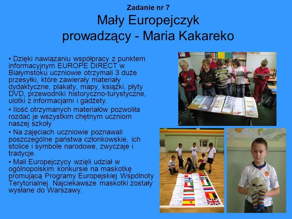 Zadanie nr 7 Mały Europejczyk prowadzący - Maria Kakareko
