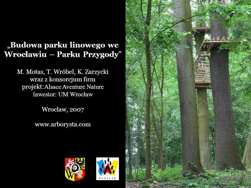 """""""Budowa parku linowego we Wrocławiu – Parku Przygody"""