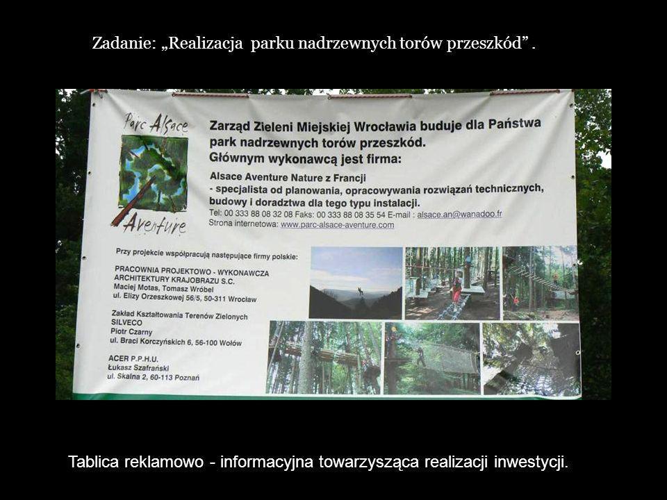 """Zadanie: """"Realizacja parku nadrzewnych torów przeszkód ."""