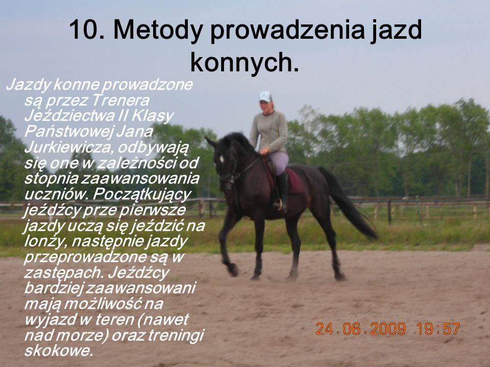 10. Metody prowadzenia jazd konnych.
