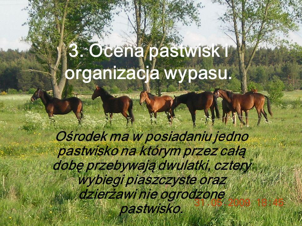 3. Ocena pastwisk i organizacja wypasu.