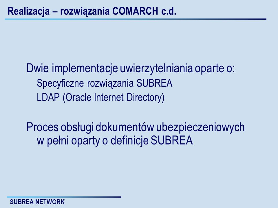 Realizacja – rozwiązania COMARCH c.d.