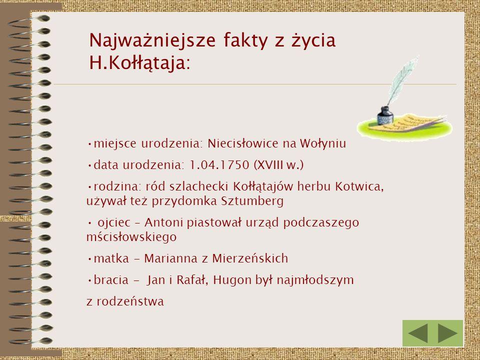 Najważniejsze fakty z życia H.Kołłątaja: