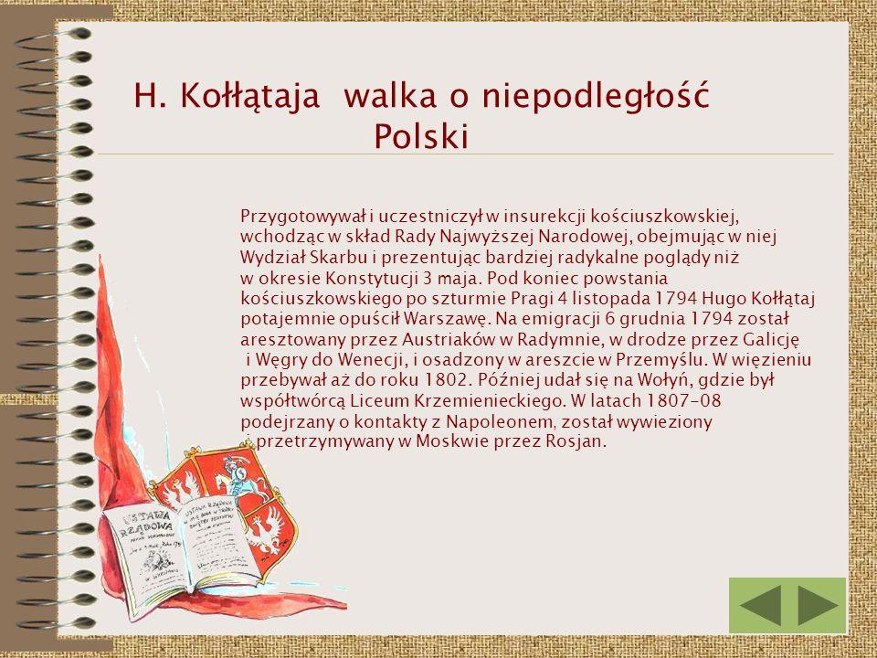 H. Kołłątaja walka o niepodległość Polski