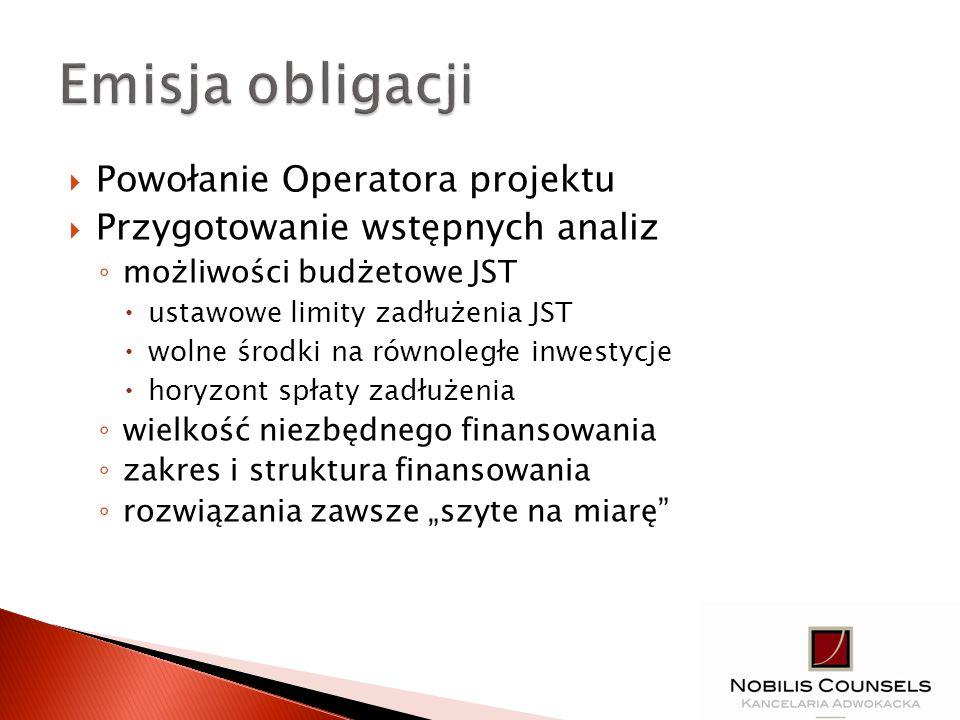 Emisja obligacji Powołanie Operatora projektu