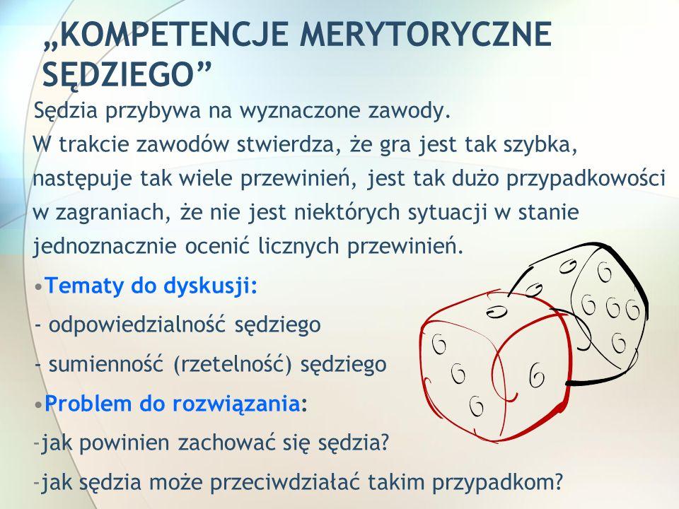 """""""KOMPETENCJE MERYTORYCZNE SĘDZIEGO"""