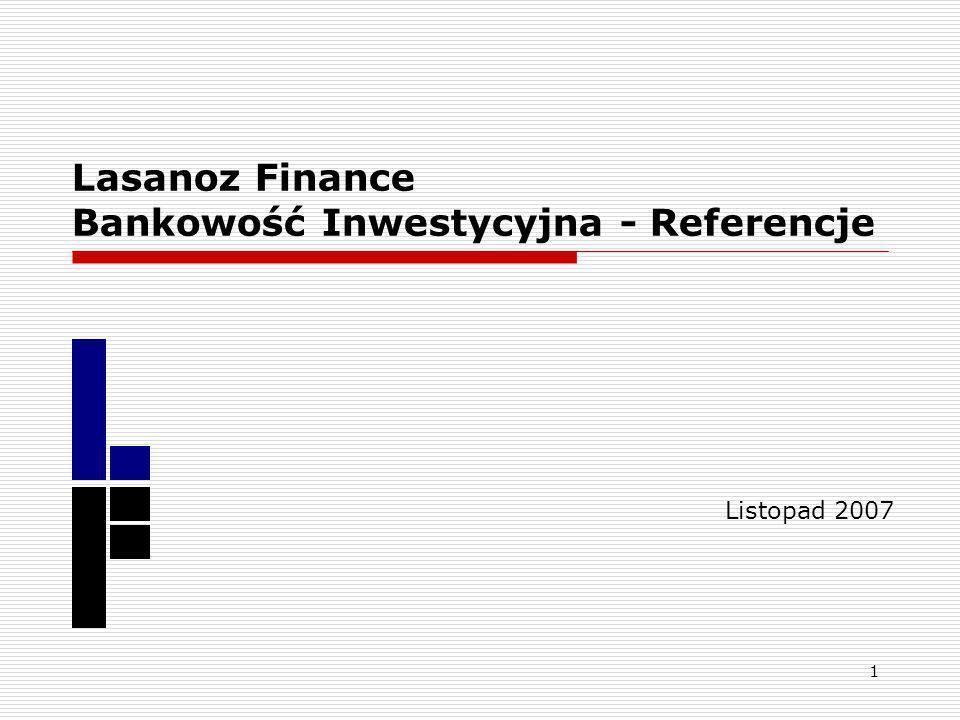 Lasanoz Finance Bankowość Inwestycyjna - Referencje