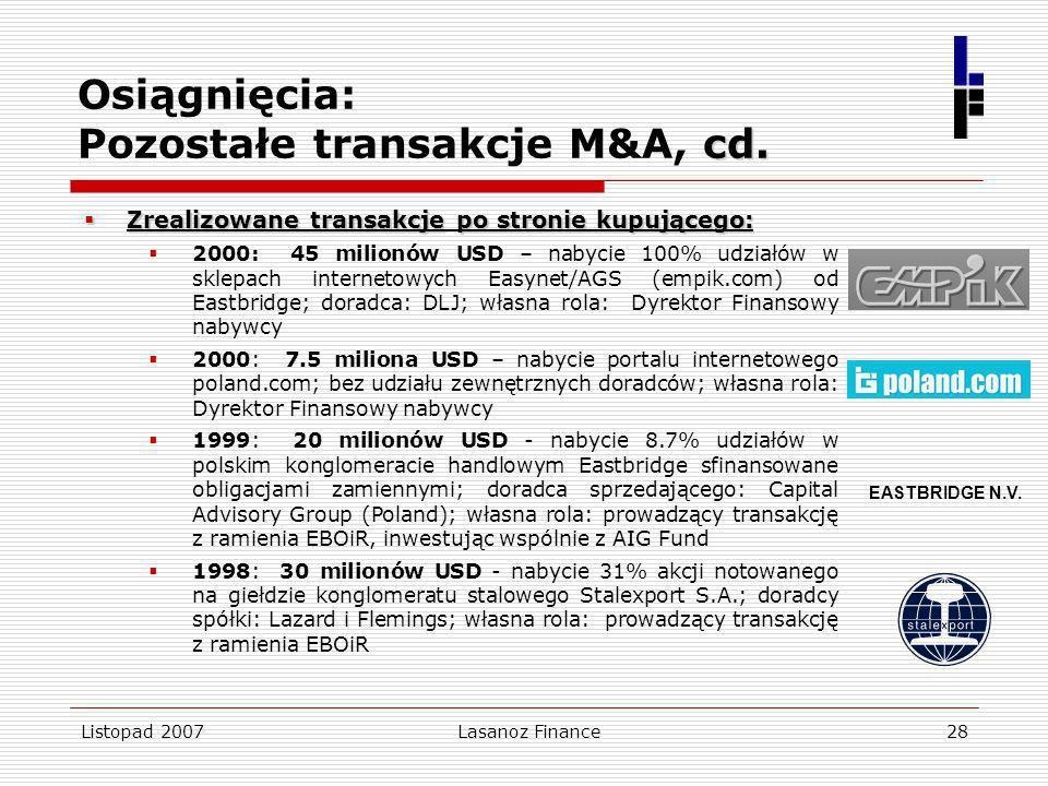 Osiągnięcia: Pozostałe transakcje M&A, cd.