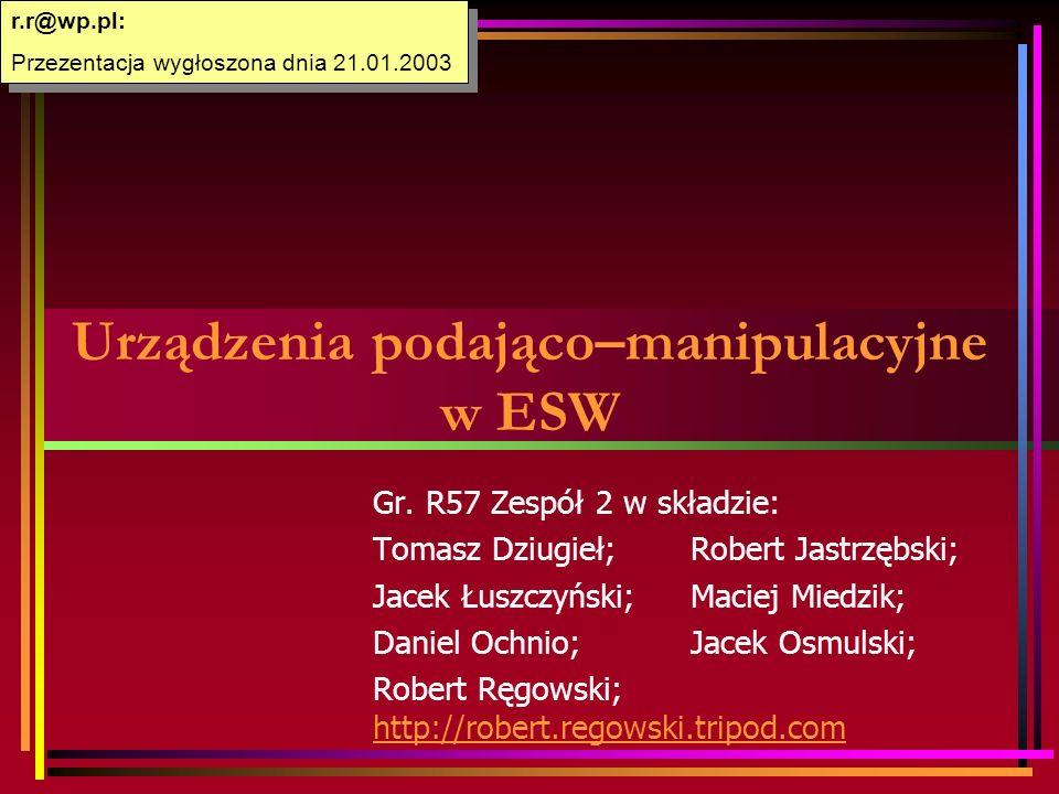 Urządzenia podająco–manipulacyjne w ESW