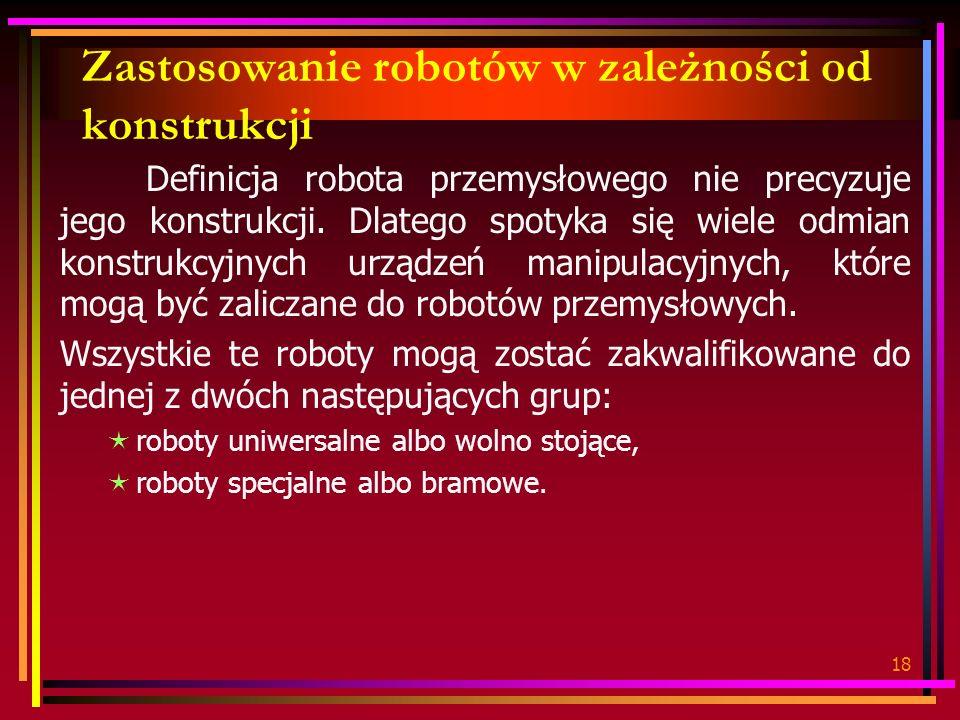 Zastosowanie robotów w zależności od konstrukcji