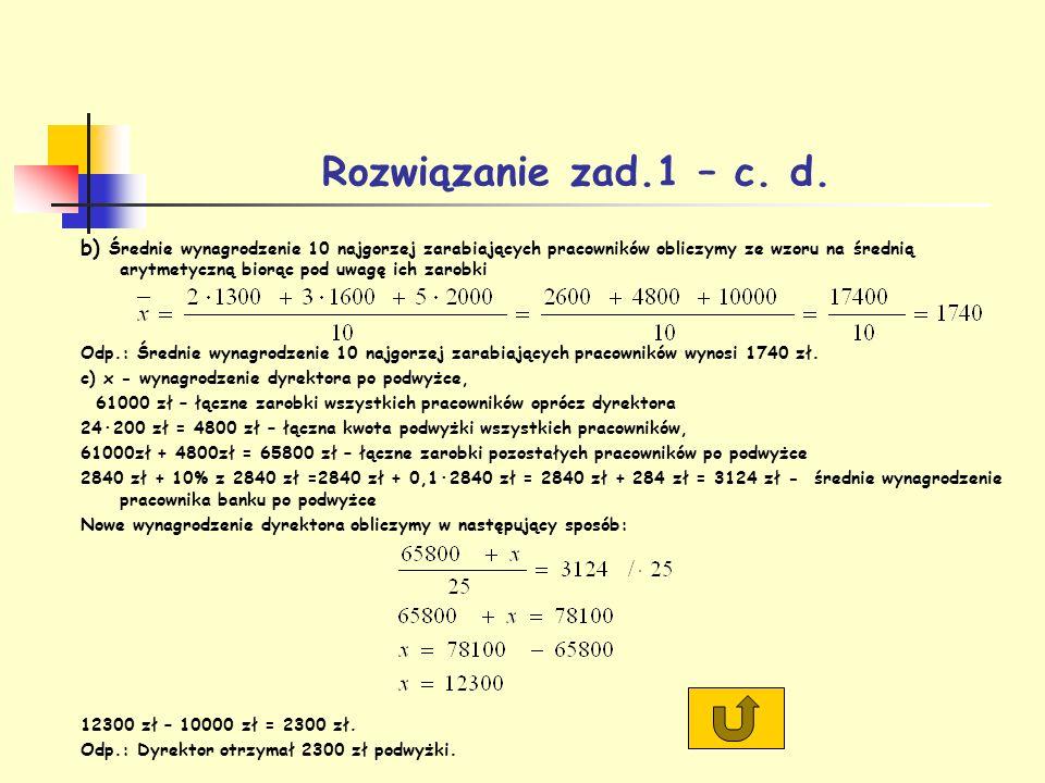 Rozwiązanie zad.1 – c. d.