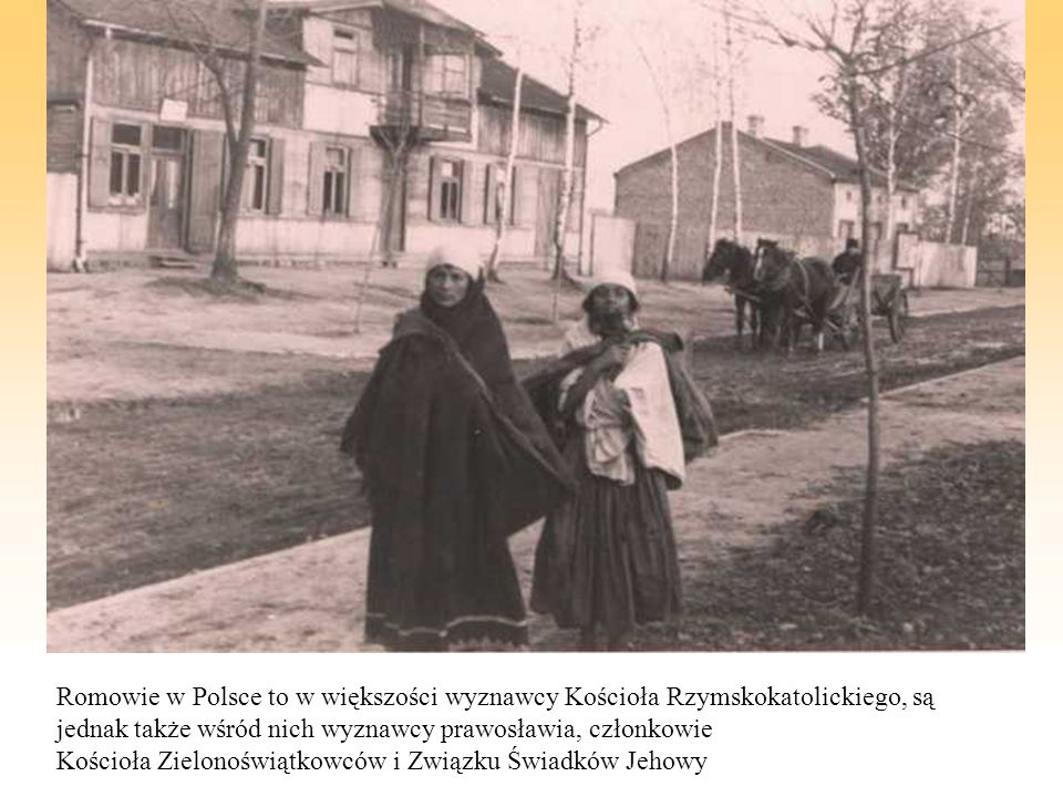 Romowie w Polsce to w większości wyznawcy Kościoła Rzymskokatolickiego, są jednak także wśród nich wyznawcy prawosławia, członkowie Kościoła Zielonoświątkowców i Związku Świadków Jehowy