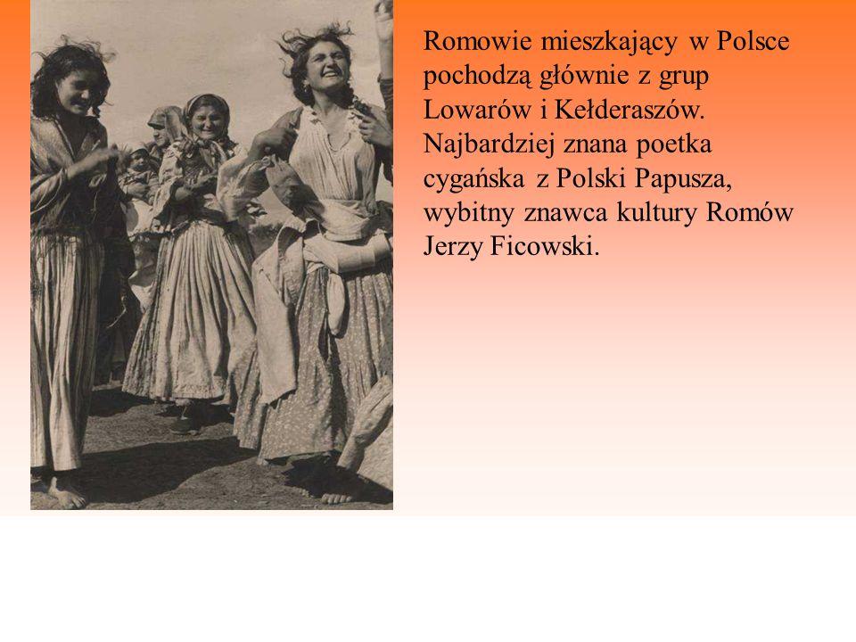 Romowie mieszkający w Polsce pochodzą głównie z grup Lowarów i Kełderaszów.