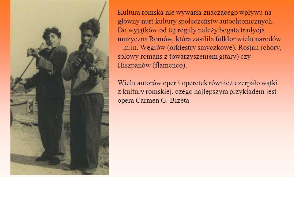 Kultura romska nie wywarła znaczącego wpływu na główny nurt kultury społeczeństw autochtonicznych.