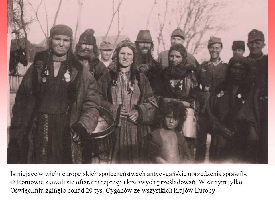 Istniejące w wielu europejskich społeczeństwach antycygańskie uprzedzenia sprawiły, iż Romowie stawali się ofiarami represji i krwawych prześladowań.