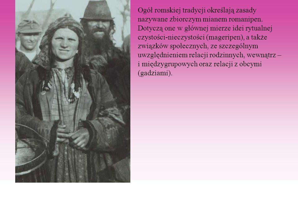 Ogół romskiej tradycji określają zasady nazywane zbiorczym mianem romanipen.