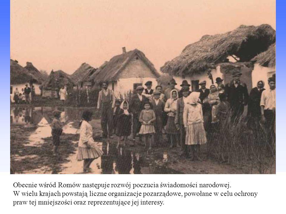 Obecnie wśród Romów następuje rozwój poczucia świadomości narodowej