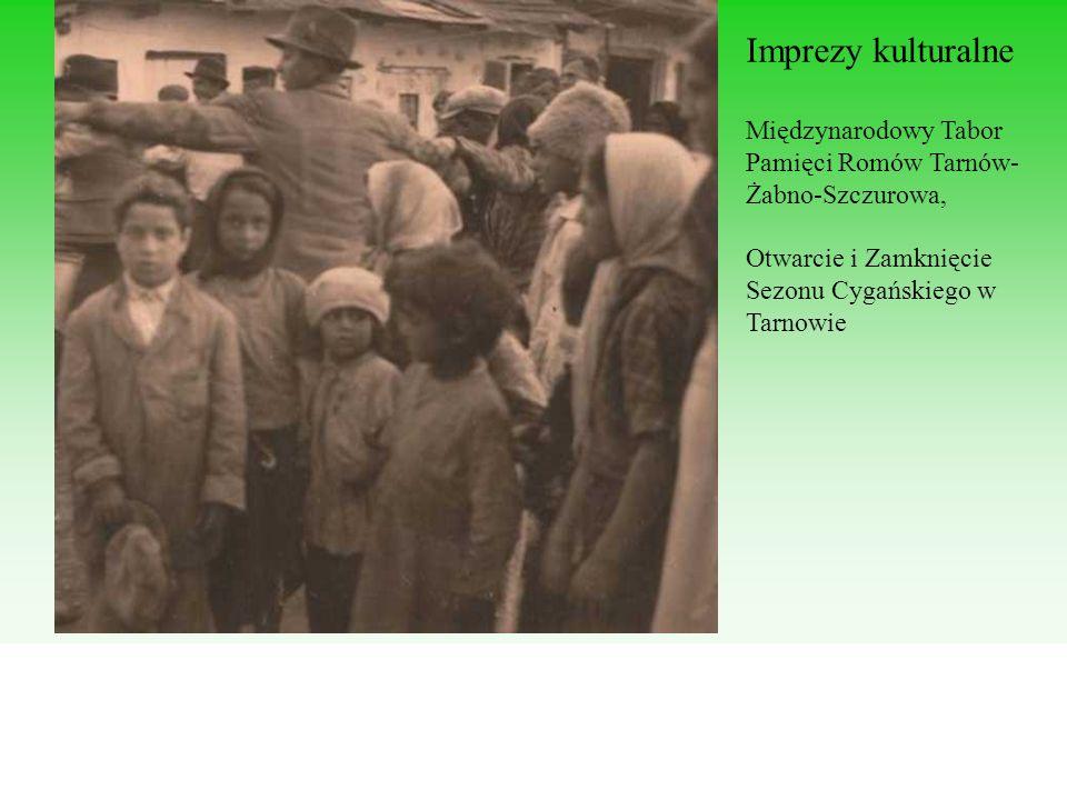 Imprezy kulturalne Międzynarodowy Tabor Pamięci Romów Tarnów-Żabno-Szczurowa, Otwarcie i Zamknięcie Sezonu Cygańskiego w Tarnowie