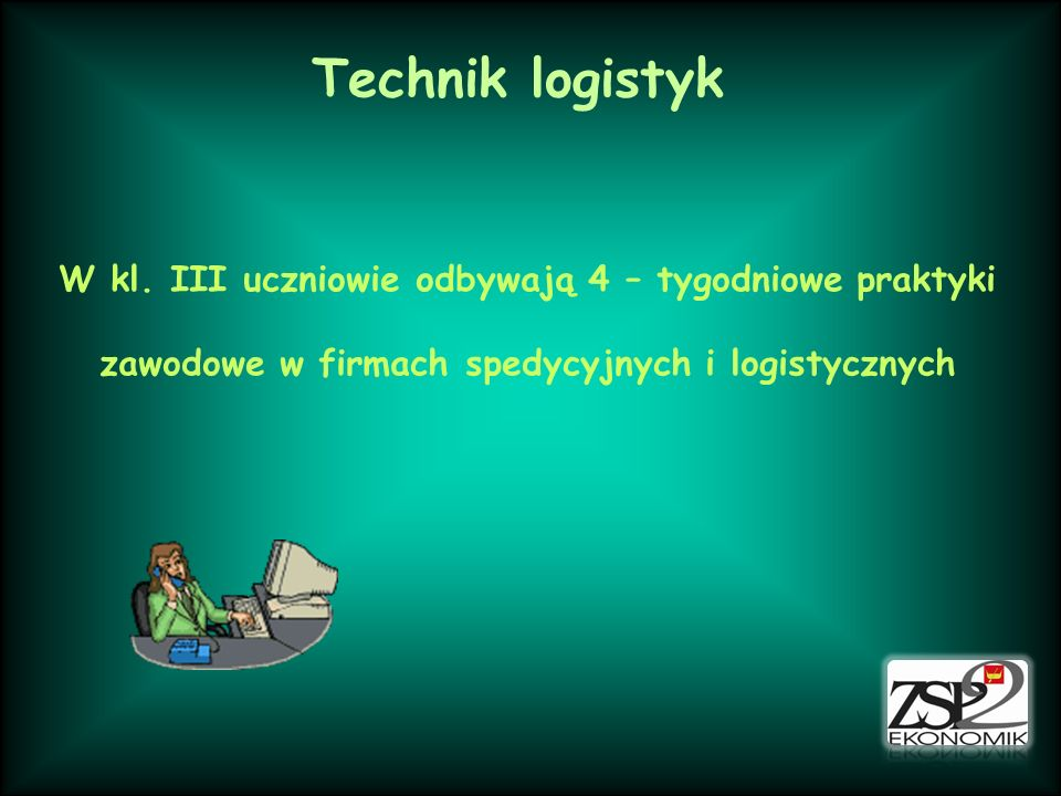Technik logistyk W kl.