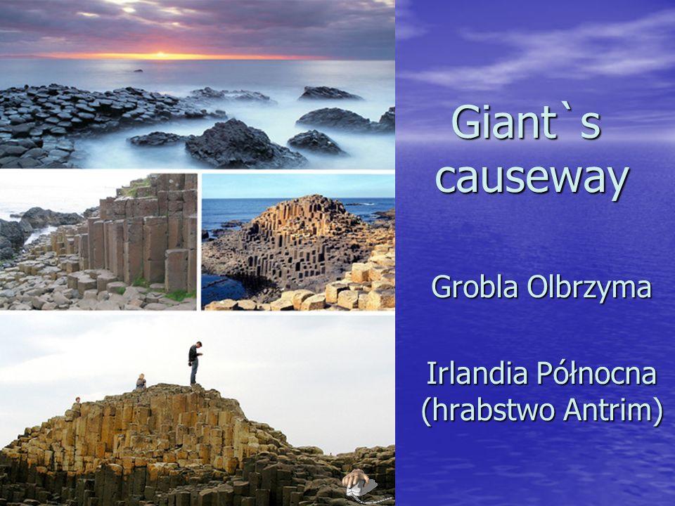 Grobla Olbrzyma Irlandia Północna (hrabstwo Antrim)