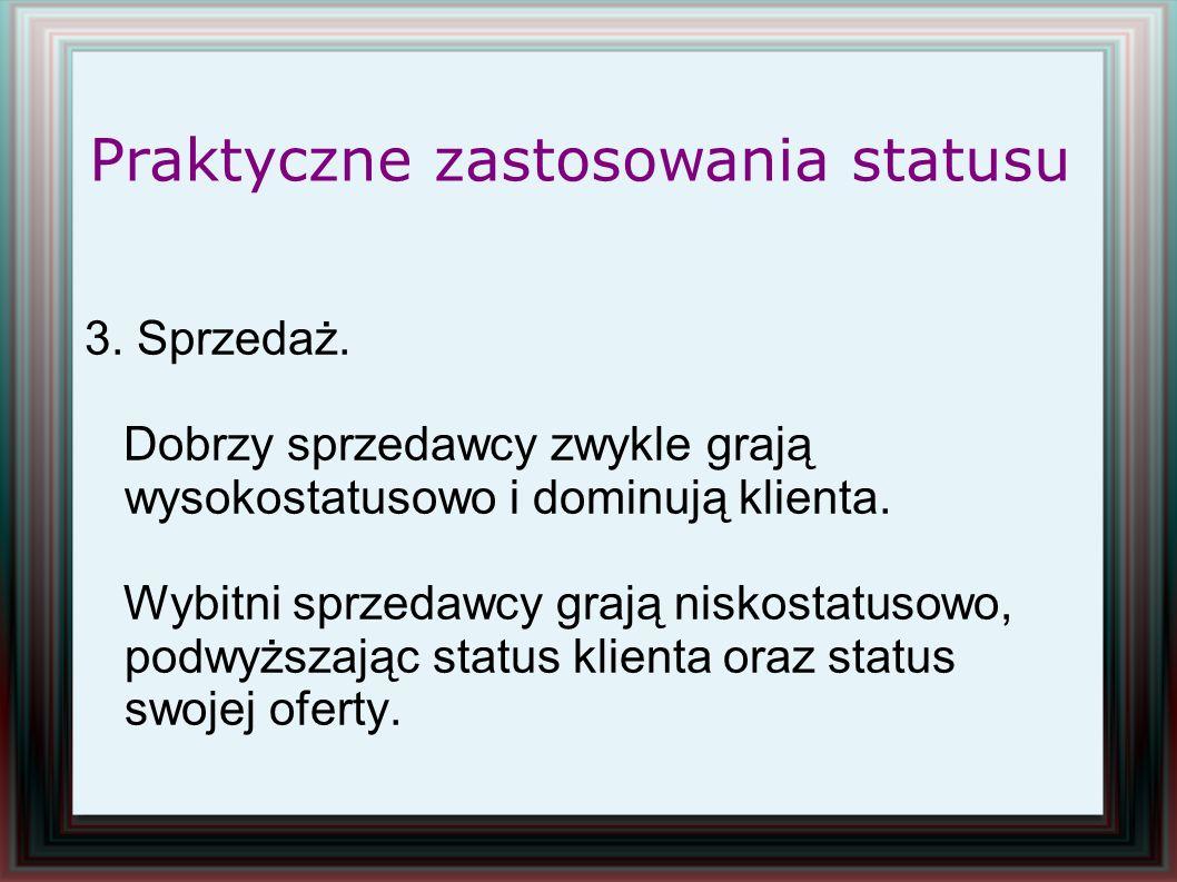 Praktyczne zastosowania statusu
