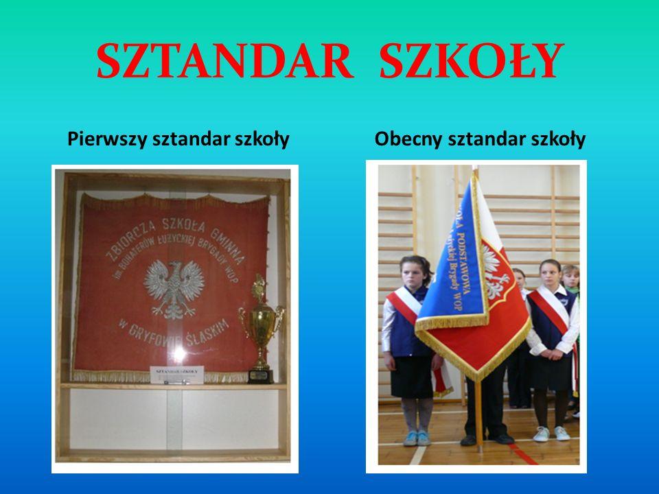 Pierwszy sztandar szkoły Obecny sztandar szkoły
