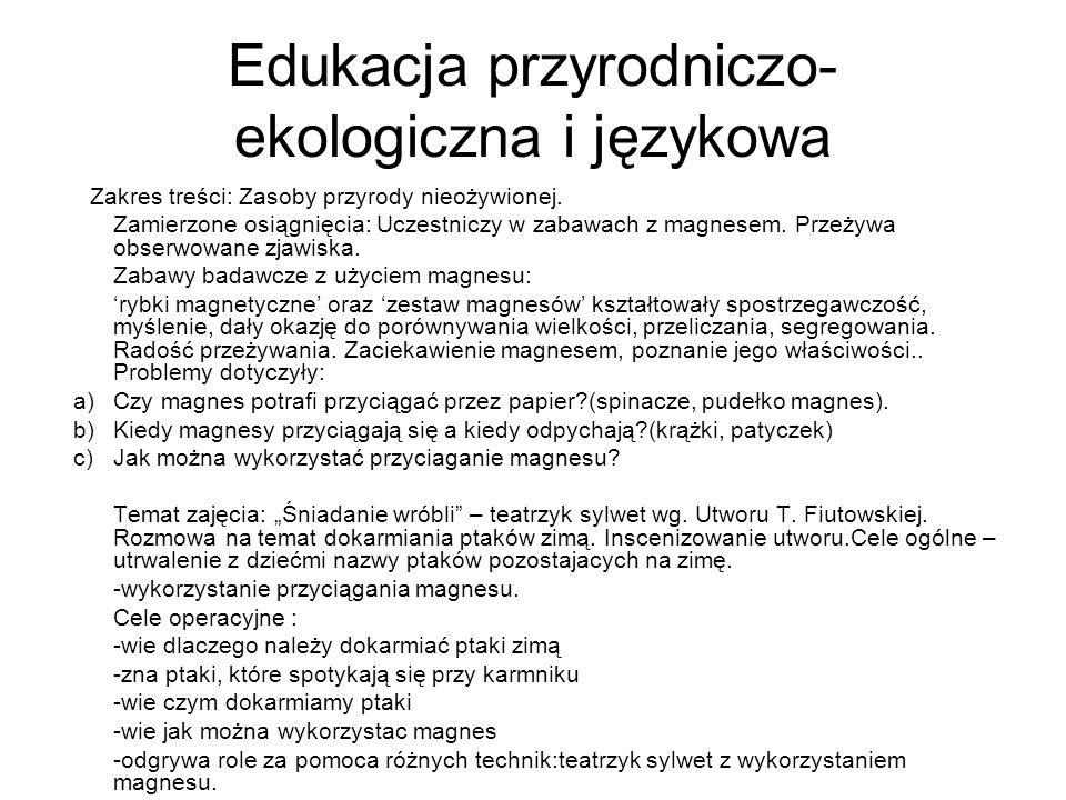 Edukacja przyrodniczo- ekologiczna i językowa