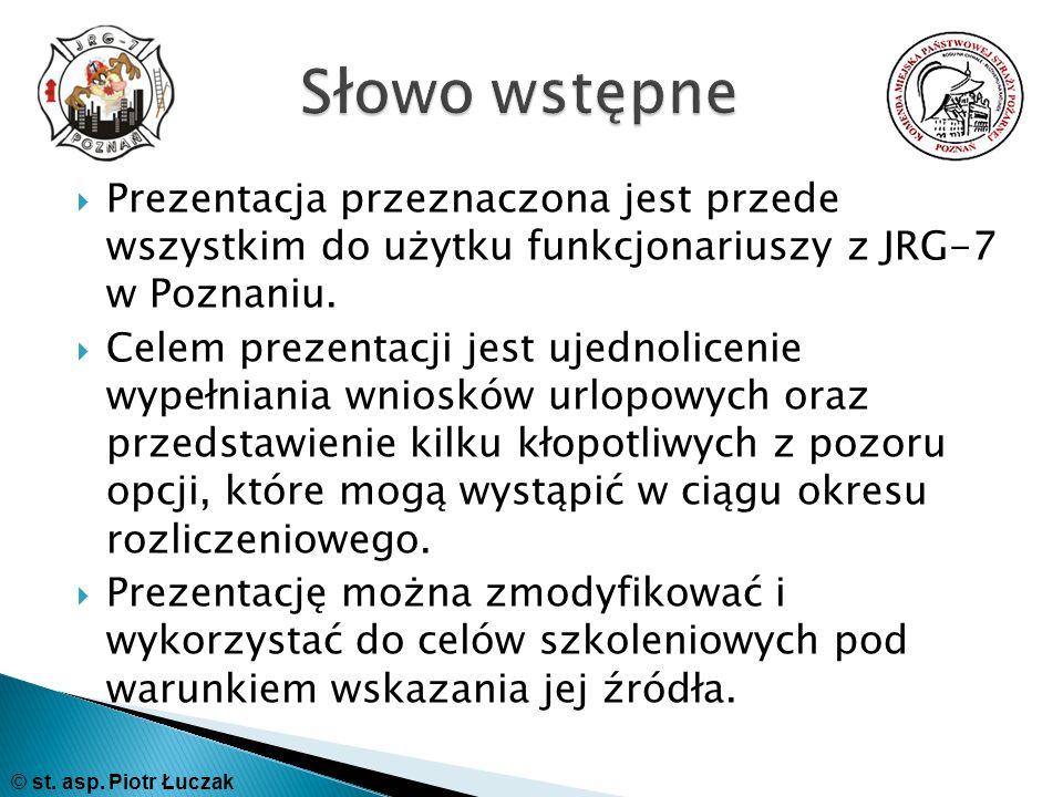 Słowo wstępne Prezentacja przeznaczona jest przede wszystkim do użytku funkcjonariuszy z JRG-7 w Poznaniu.