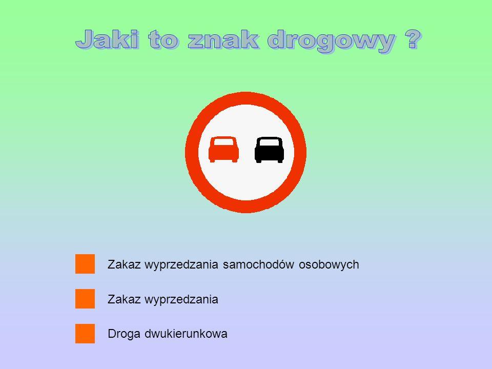 Jaki to znak drogowy Zakaz wyprzedzania samochodów osobowych