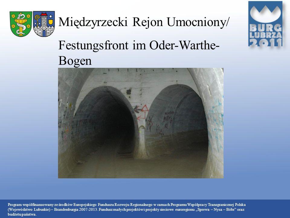Międzyrzecki Rejon Umocniony/ Festungsfront im Oder-Warthe-Bogen