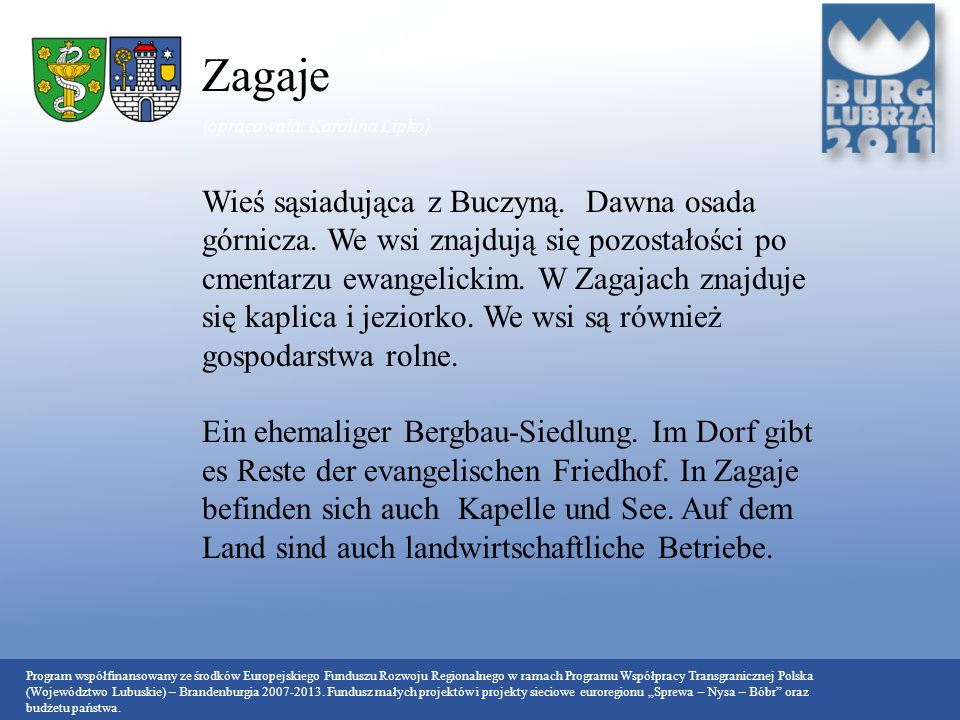 Zagaje (opracowała: Karolina Lipko)