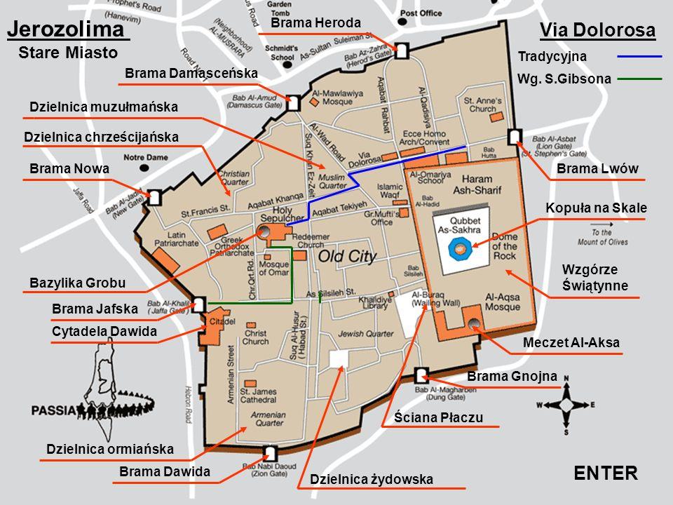 Jerozolima Via Dolorosa ENTER Stare Miasto Brama Heroda Tradycyjna