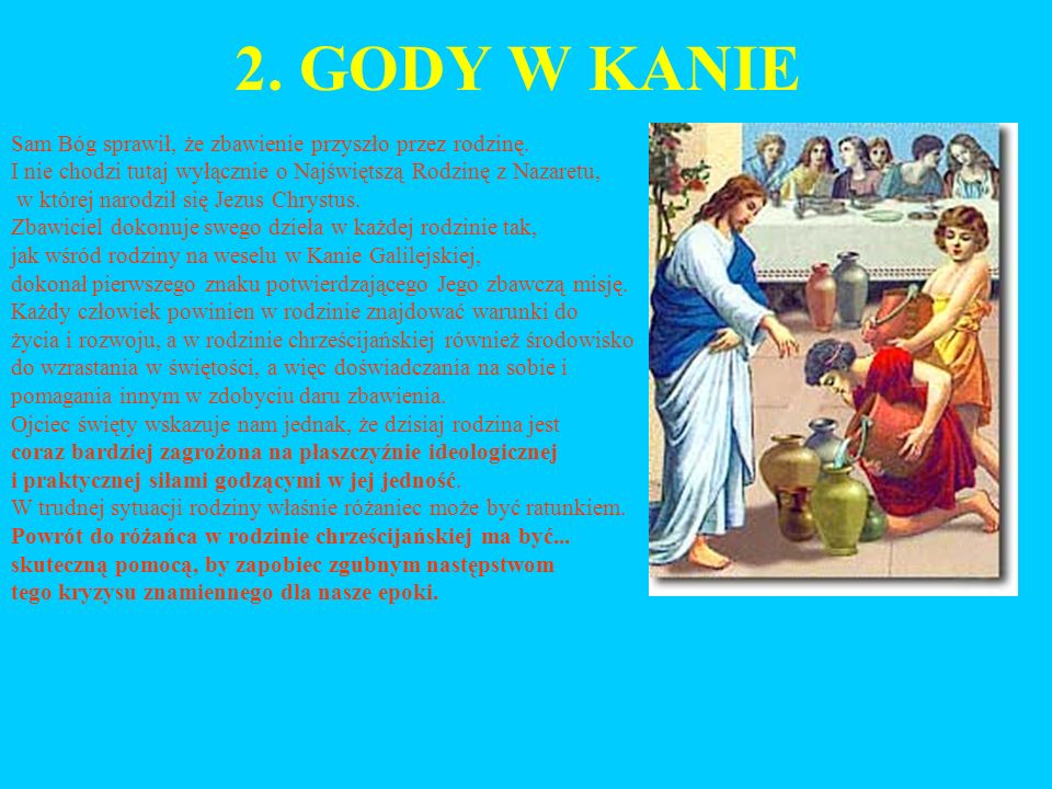 2. GODY W KANIE Sam Bóg sprawił, że zbawienie przyszło przez rodzinę.