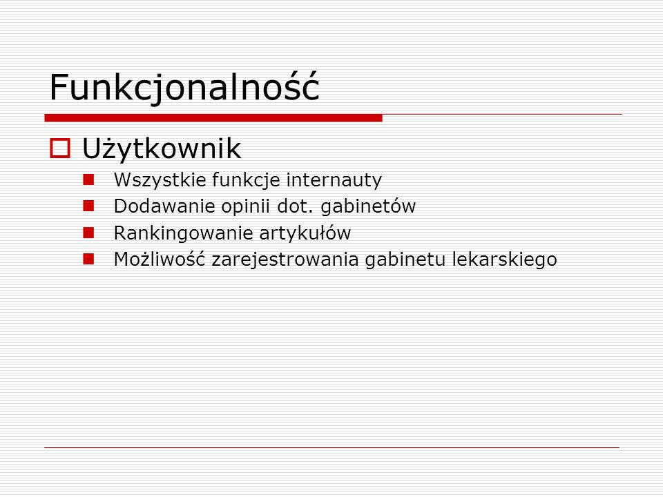 Funkcjonalność Użytkownik Wszystkie funkcje internauty