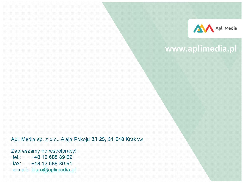 www.aplimedia.pl Apli Media sp. z o.o., Aleja Pokoju 3/I-25, 31-548 Kraków. Zapraszamy do współpracy!