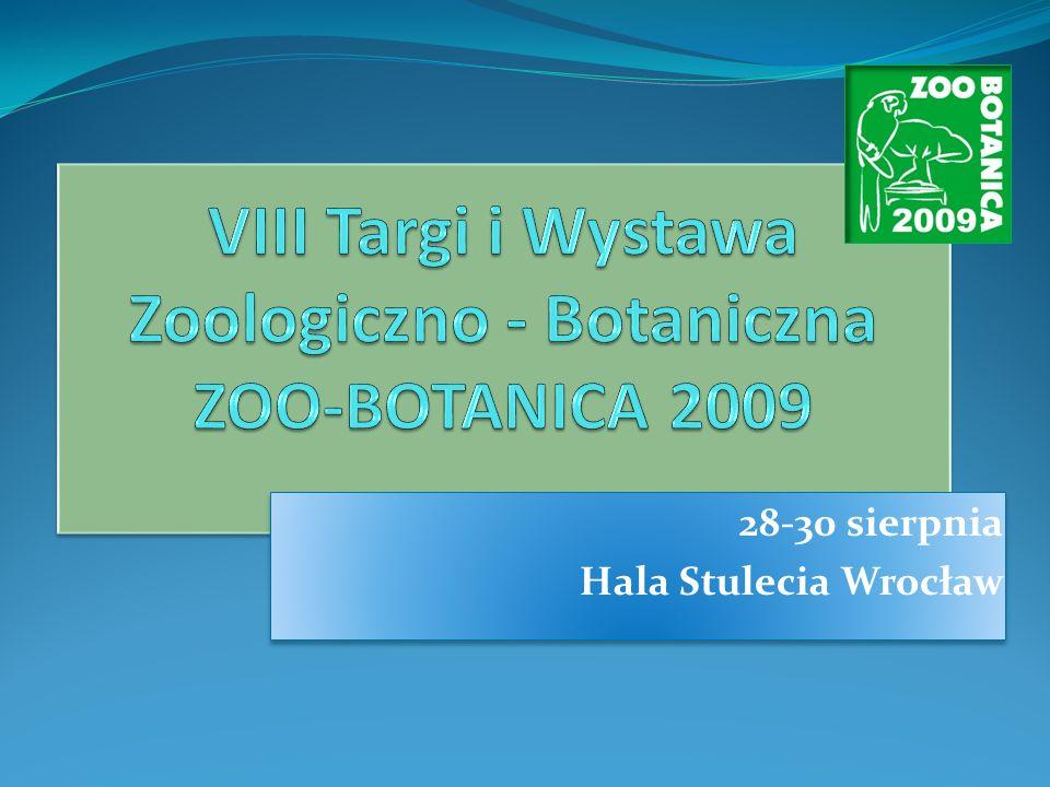 VIII Targi i Wystawa Zoologiczno - Botaniczna ZOO-BOTANICA 2009