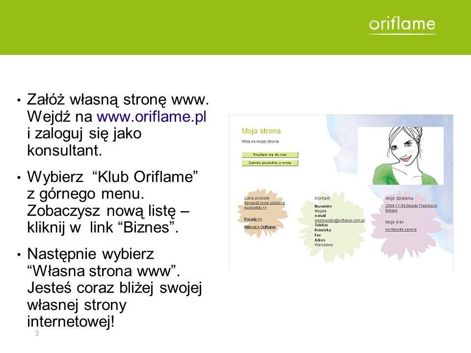 Załóż własną stronę www. Wejdź na www. oriflame