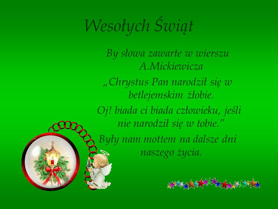 Wesołych Świąt By słowa zawarte w wierszu A.Mickiewicza