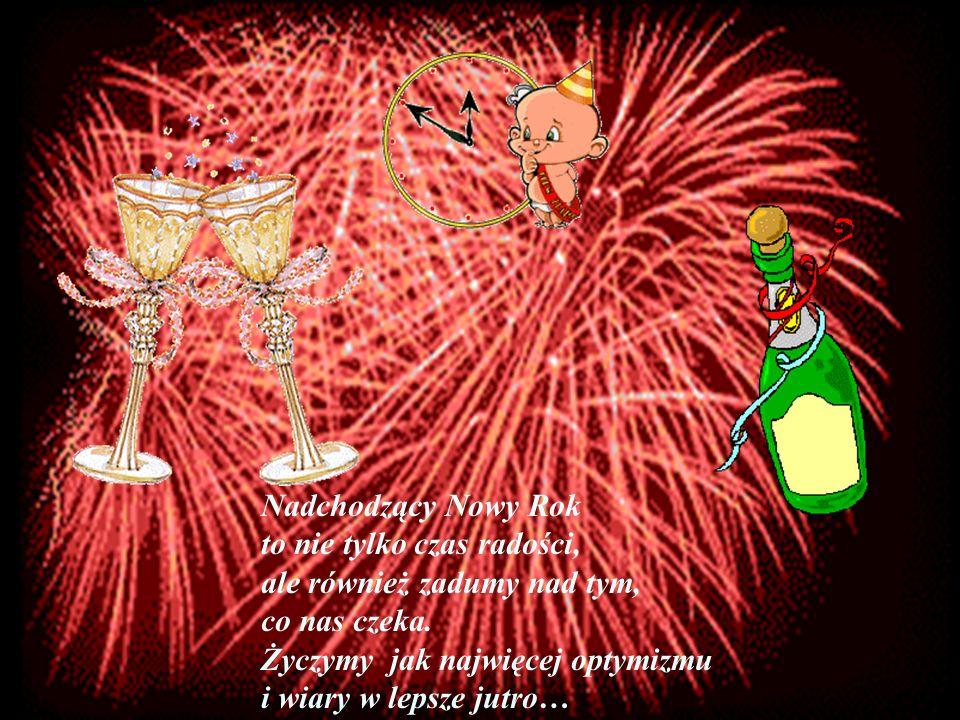 Nadchodzący Nowy Rok to nie tylko czas radości, ale również zadumy nad tym, co nas czeka.