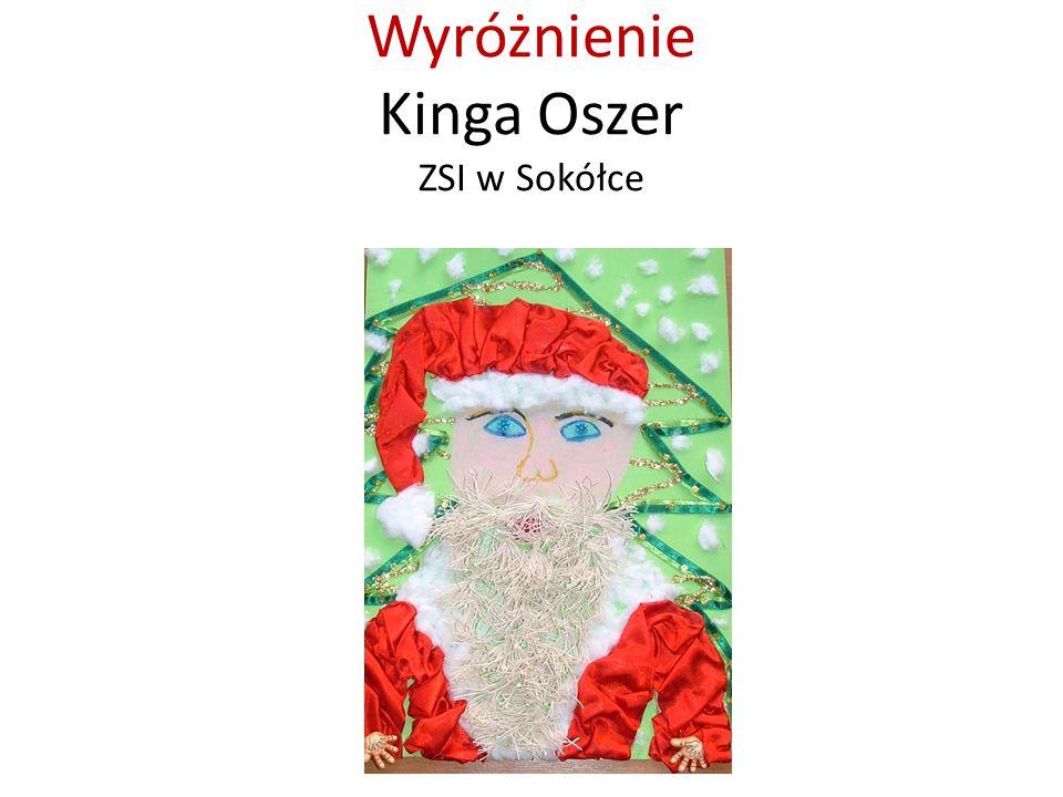 Wyróżnienie Kinga Oszer ZSI w Sokółce