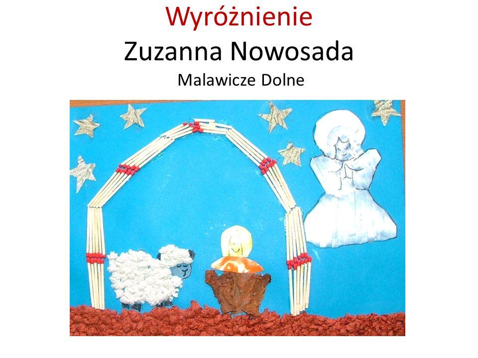Wyróżnienie Zuzanna Nowosada Malawicze Dolne