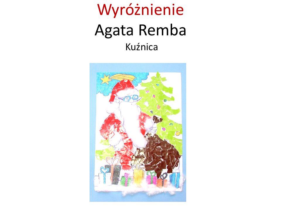 Wyróżnienie Agata Remba Kuźnica