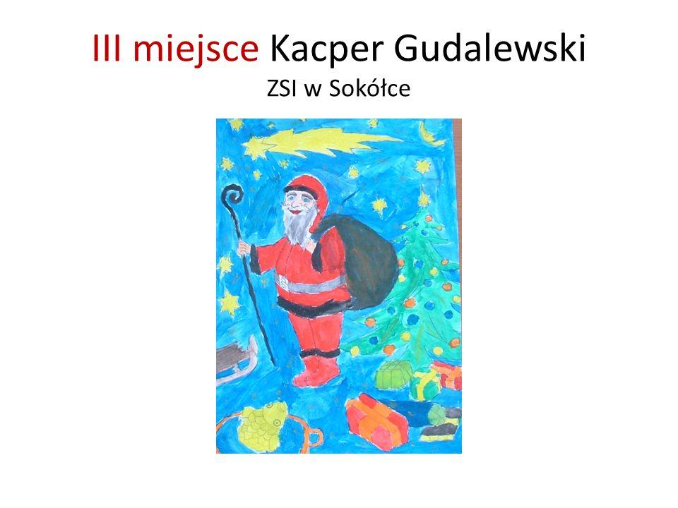 III miejsce Kacper Gudalewski ZSI w Sokółce