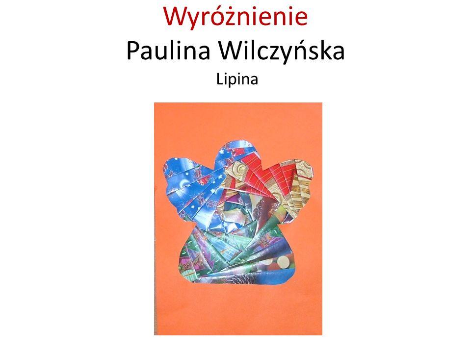 Wyróżnienie Paulina Wilczyńska Lipina